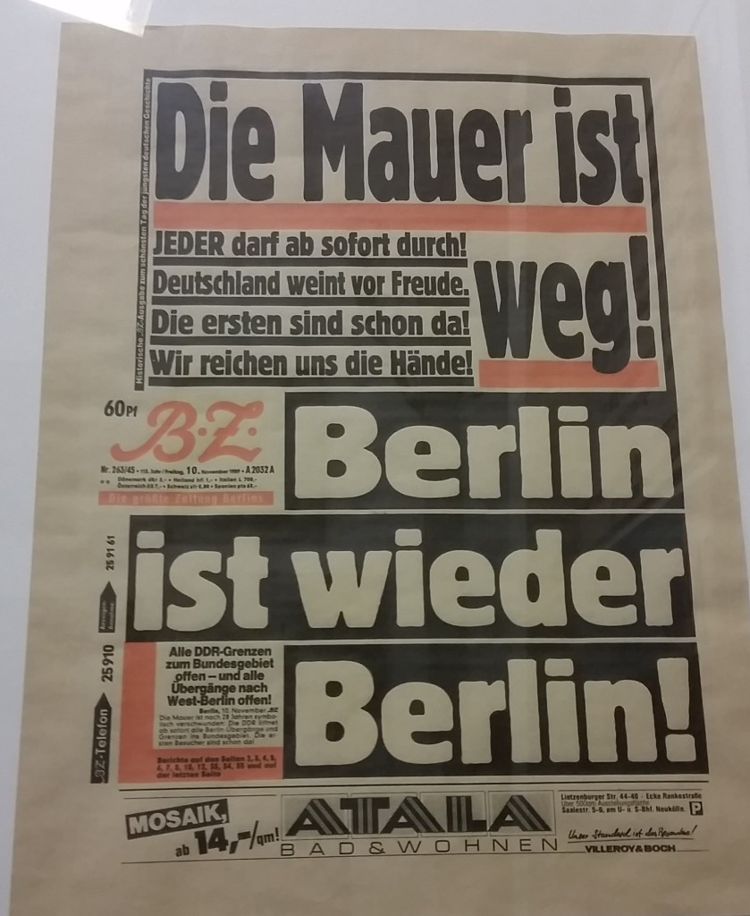 """The Wall is gone! Berlin is Berlin again!"""