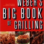Image of cover of Weber's Big Book of Grilling